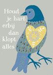 Postcard - Houd je hart erbij dan klopt alles