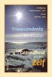 Transcendente Meditatie Gezondheid uit het Zelf