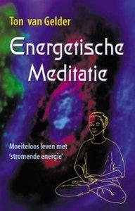 Energetische Meditatie Ton van Gelder