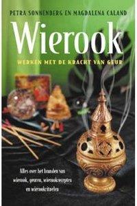 Wierook, werken met de kracht van geur van Petra Sonnenberg