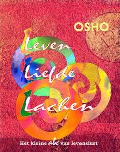 Osho - Leven Liefde Lachen