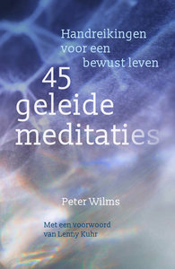 45 geleide meditaties van Peter Wilms