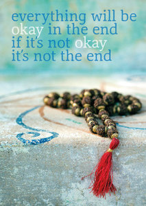 Postcard - Everything will be okay in the end if it's not okay it's not the end