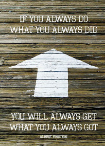 Postcard - If you always do what you....