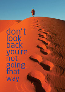 Postcard - Don't look back you're not going that way